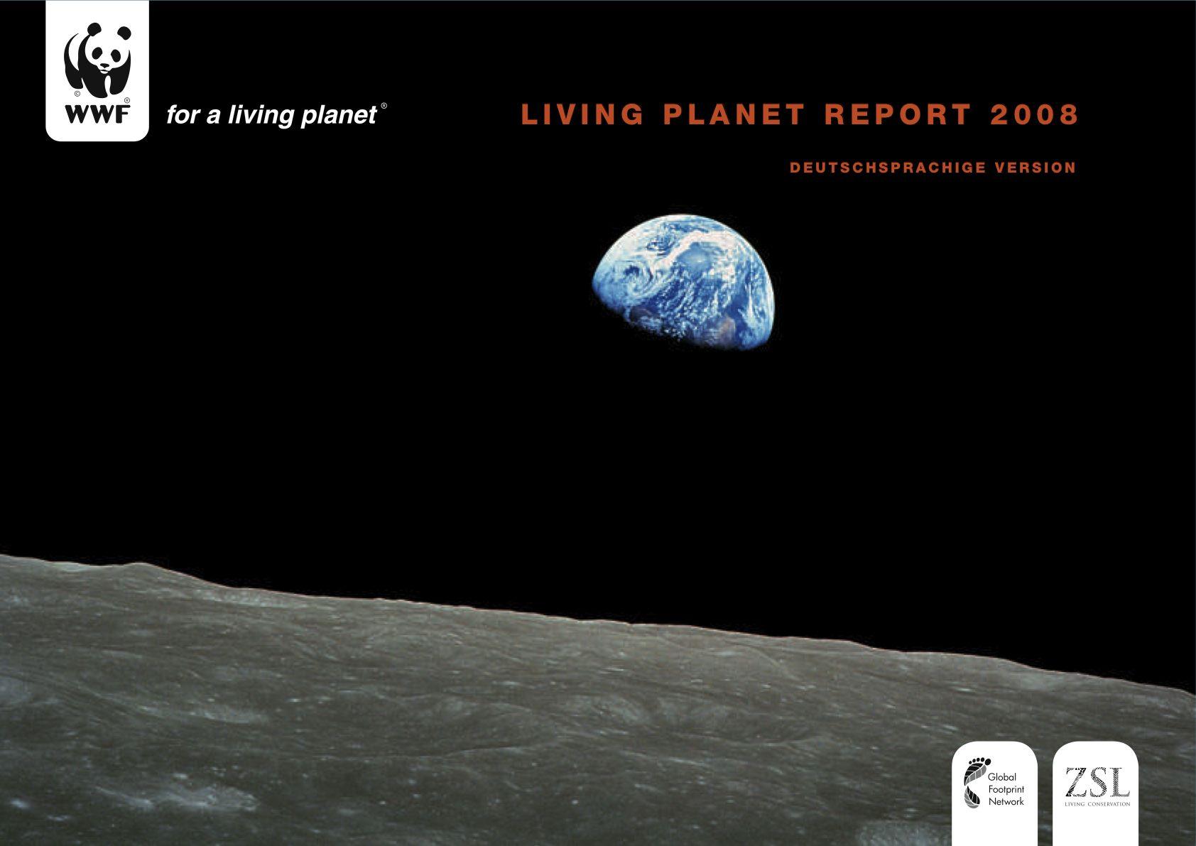 Living Planet Report 2008 Wwf in Der WWF Living Planet Report 2008 und die Wirtschaftskrise