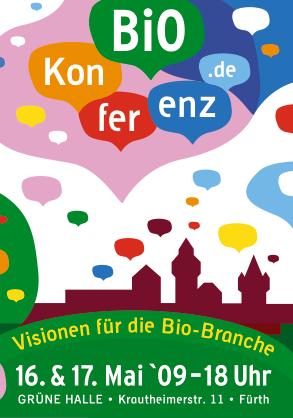 Biokonferenz in Biokonferenz in Nürnberg am 16. und 17. Mai 2009