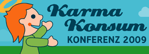 Kk2009 in Rückblick KarmaKonsum Konferenz, Award und Greencamp 2009